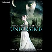 Wolf Springs Chronicles: Unleashed, Book 1 | Nancy Holder, Debbie Viguie