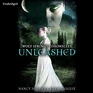Wolf Springs Chronicles: Unleashed, Book 1 Audiobook