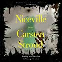 Niceville (       UNABRIDGED) by Carsten Stroud Narrated by Ann Marie Lee