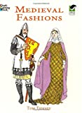 Medieval Fashions Coloring Book (Dover Fashion Coloring Book) (0486401448) by Tom Tierney