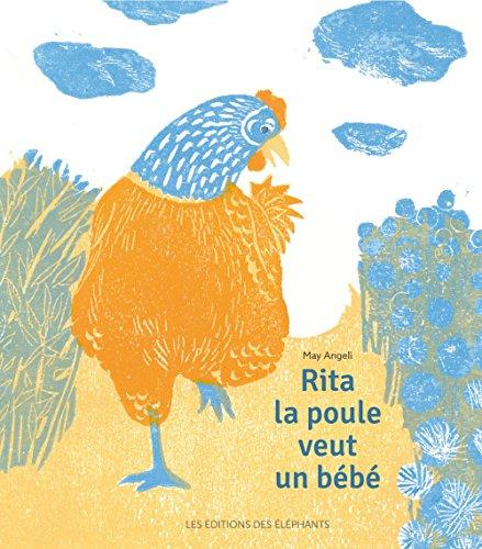 Rita la poule veut un bébé