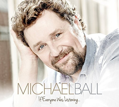 CD : MICHAEL BALL - If Everyone Was Listening