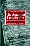 The American Constitution: Its Origins and Development (Seventh Edition)  (Vol. 1) (American Constitution, Its Origins & Development) (0393960560) by Herman Belz
