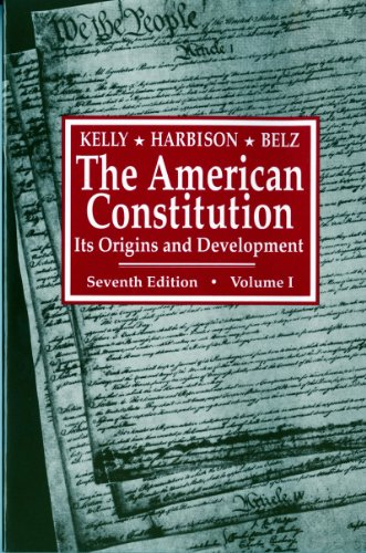 the-american-constitution-its-origins-and-development-v-1-american-constitution-its-origins-developm