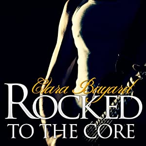 Rocked to the Core Audiobook