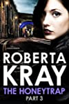 The Honeytrap: Part 3 (Untitled Rober...