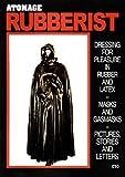 John Sutcliffe Atomage Rubberist Magazine (Rubber Fetish) No. 1