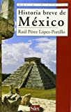 img - for Historia Breve De Mexico book / textbook / text book