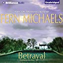 Betrayal Audiobook by Fern Michaels Narrated by Joyce Bean