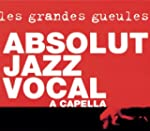 Absolut Jazz Vocal A Capella