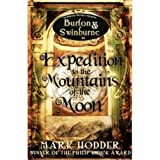 Expedition to the Mountains of the Moon (Burton Swinburne)