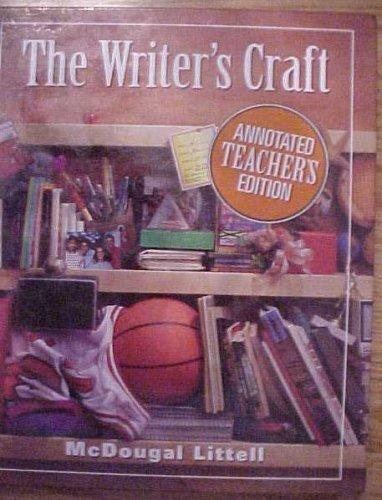 The Writer's Craft Orange Level Grade 9 Annotated Teacher's Edition