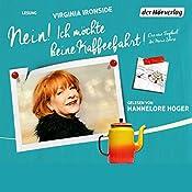 Nein! Ich möchte keine Kaffeefahrt!: Das neue Tagebuch der Marie Sharp | Virginia Ironside