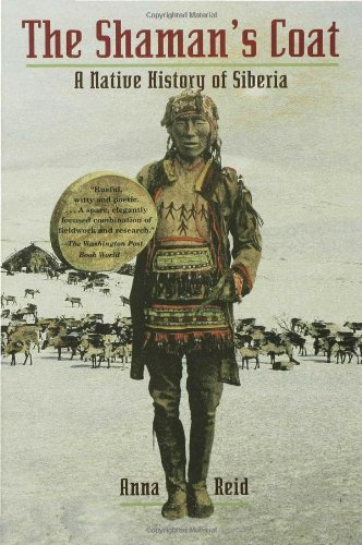 The Shaman's Coat: A Native History of Siberia