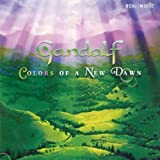 Colors of a New Dawn by Gandalf (2004-08-31)