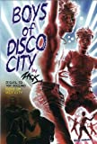 Boys of Disco City