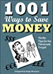 1001 Ways to Save Money: Thrifty Tips...