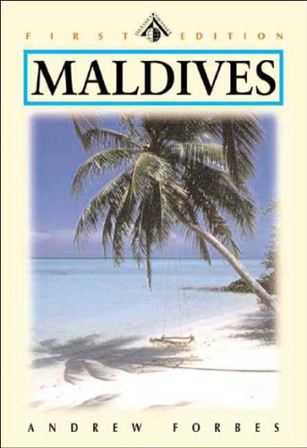Maldives: Kingdom of a Thousand Isles, First Edition (Odyssey Illustrated Guide)