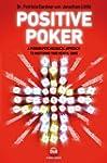 Positive Poker: A Modern Psychologica...