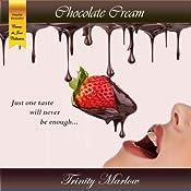 Chocolate Cream: Creme Du Jour | [Trinity Marlow]