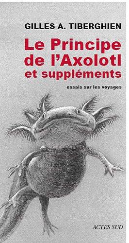 Le Principe de l'axolotl & suppléments, Buch
