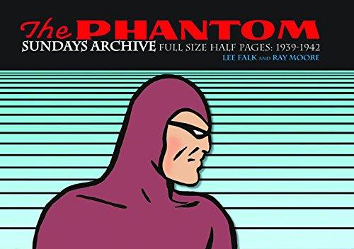The Phantom Sundays Archive: Full Size Half Pages 1939-1942 (Phantom Sundays Archive Hc)