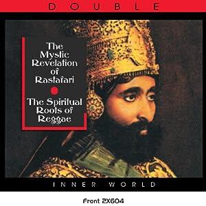 The Spiritual Roots Of Reggae