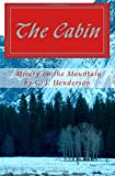 The Cabin : Misery on the Mountain