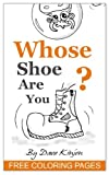 Kids Books: Whose Shoe Are You? - Childrens Animal Picture And Bedtime Story Book, For Ages...Beginner Readers. Free Style Illustrations
