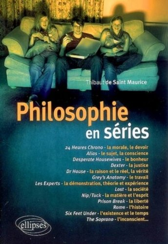 Philosophie en séries (1) : Philosophie en séries