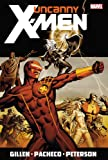Uncanny X-Men By Kieron Gillen Vol. 1 (Uncanny X-Men (Marvel))