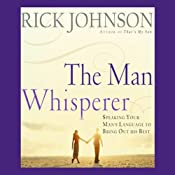 The Man Whisperer | [Rick Johnson]