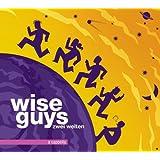 """Zwei Weltenvon """"Wise Guys"""""""