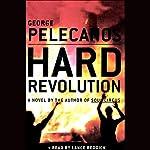 Hard Revolution | George Pelecanos