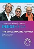 The Who: Amazing Journey: Roger Daltrey at the Paley Center