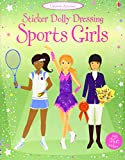 Fiona Watt Sport Girls: Sticker Dolly Dressing (Usborne Sticker Dolly Dressing)