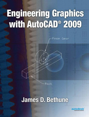 Engineering Graphics with AutoCAD 2009