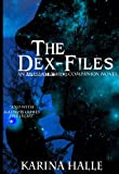 The Dex-Files (Experiment in Terror #5.7)