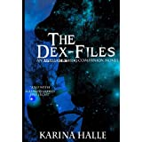 The Dex-Files (Experiment in Terror #5.7) ~ Karina Halle