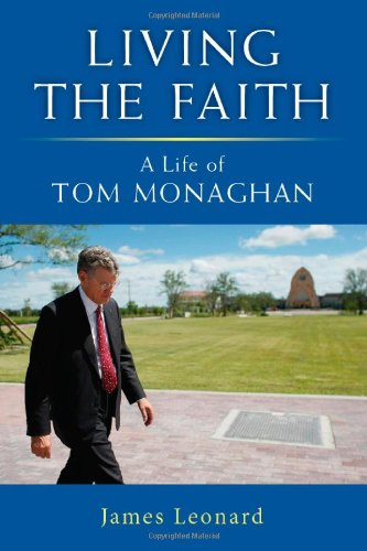 living-the-faith-a-life-of-tom-monaghan