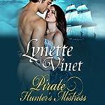 Pirate Hunter's Mistress   Lynette Vinet