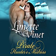 Pirate Hunter's Mistress Audiobook by Lynette Vinet Narrated by Tanya Hyde
