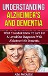 Alzheimer's: Alzheimer's Disease Guid...