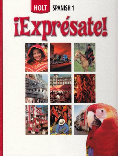 Holt Spanish 1: !Expresate! (Holt Spanish: Level 1)
