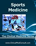 Clinical Sports Medicine (The Clinical Medicine Series)