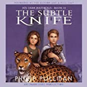 The Subtle Knife: His Dark Materials, Book 2 Audiobook