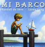 Mi Barco/ Toy Boat (Spanish Edition)