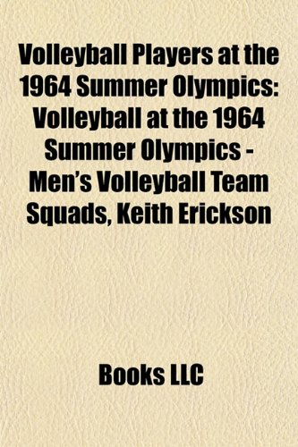 Volleyball Players at the 1964 Summer Olympics: Volleyball at the 1964 Summer Olympics - Men's Volleyball Team Squads, Keith Erickson