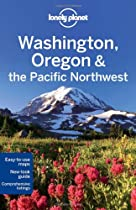 Lonely Planet Washington Oregon & the Pacific Northwest (Regional Travel Guide)