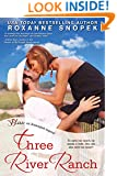 Three River Ranch (Entangled Bliss)